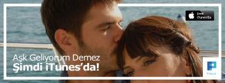 Aşk Geliyorum Demez iTunes'da